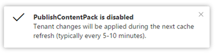 Publish content pack to organization disabled notification