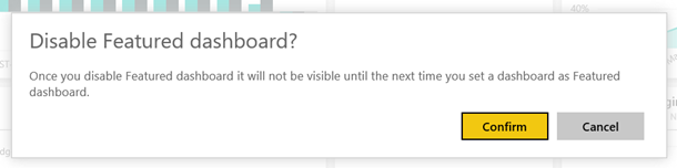 featured dashboard disable confirmation