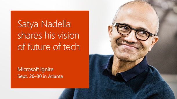 Satya Nadella at Ignite 2016